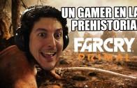 Un gamer en la prehistoria! | FarCry Primal