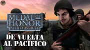 De vuelta al pacífico | Medal of Honor Pacific Assault